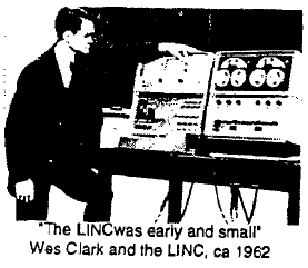 Wes Clark and the LINC, ca 1962